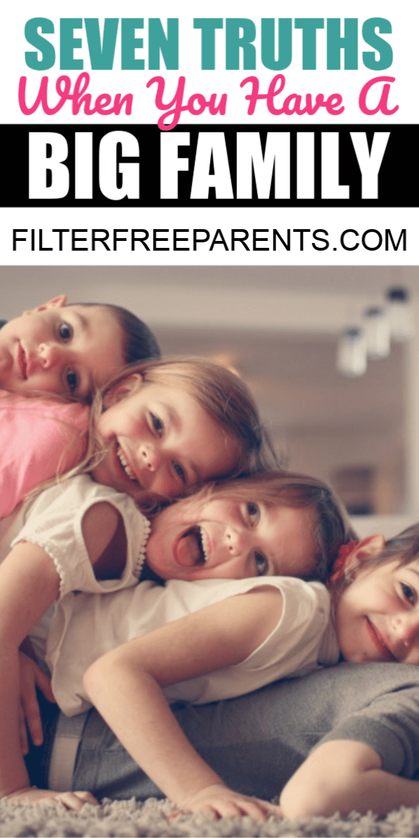 Having a big family is lots of fun and lots of chaos. If you have lots of kids, you'll definitely relate to this post on big families. #bigfamily #filterfreeparents