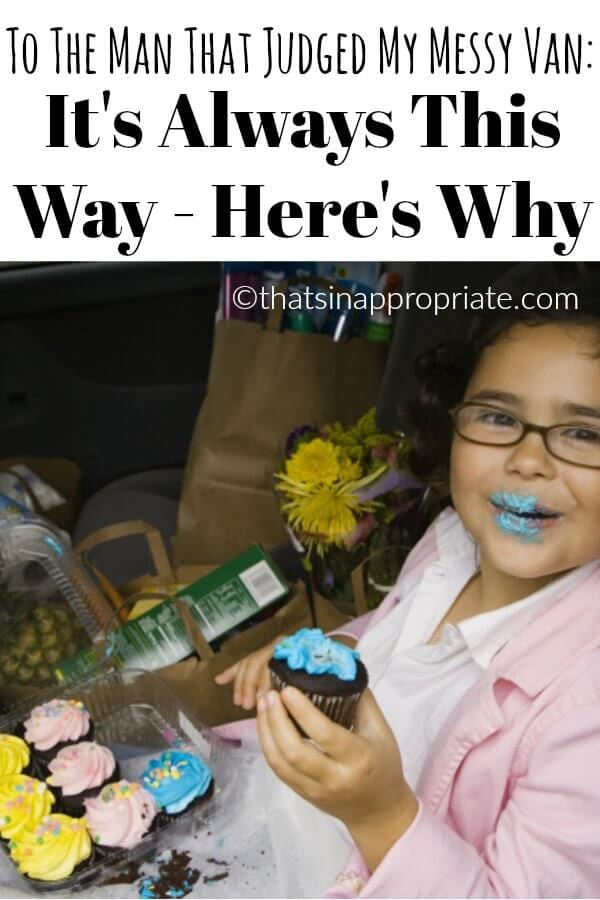 """To the man that judged my messy van"""" width=""""564"""" height=""""846"""" data-pin-description=""""When you're a mom, keeping a car clean is almost a pointless task. This hilarious and honest true post about motherhood and how messy our cars get will have you laughing. Because your car is probably a disaster too if you're a mom. #momlife #parenting #parenthood #humor #blogpost #parentinghumor"""