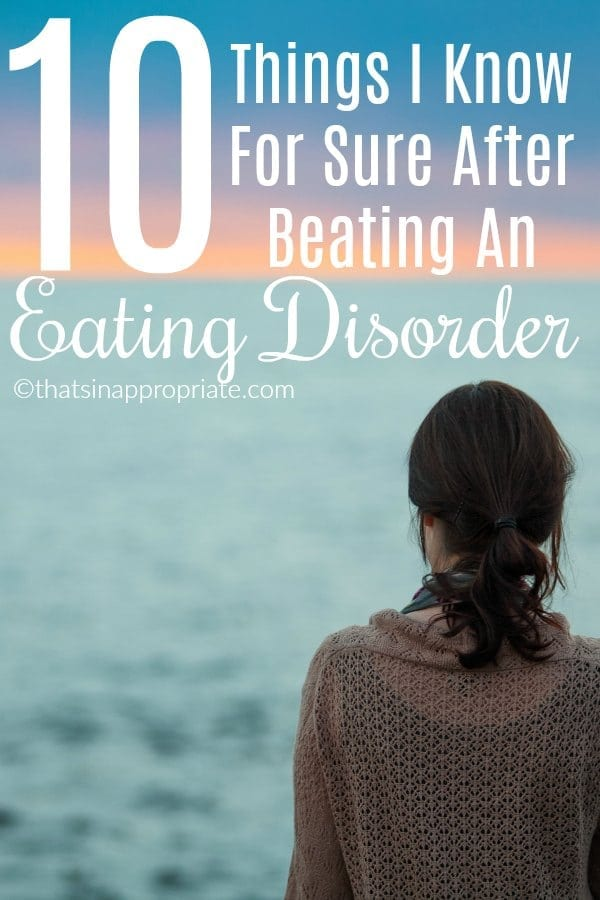 If you've ever battled an eating disorder, then this inspirational post is for you. These 10 things one mom knows after beating an eating disorder will inspire you. #mentalhealth #eatingdisorder #bulimia #anorexia #stopthestigma #mentalhealthawareness