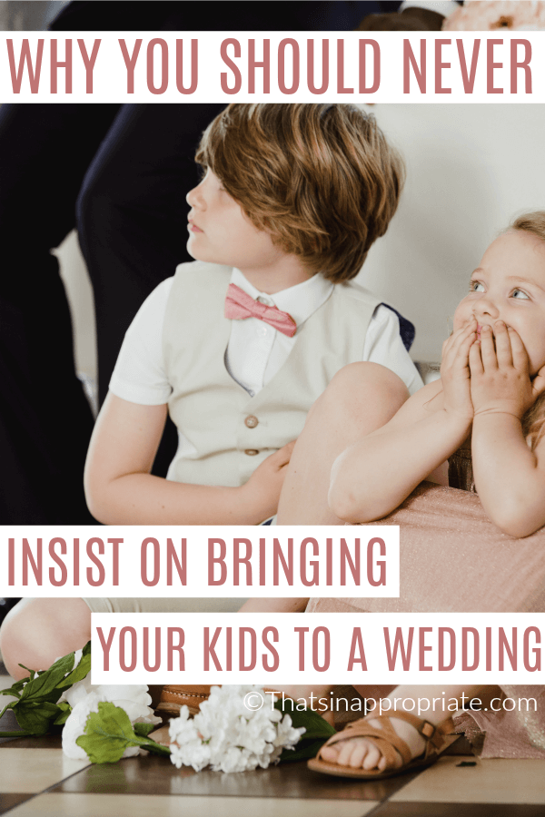 You should never try to insist on bringing kids to a non-kid wedding. Here's the argument for why some brides choose to have a kid free wedding. #parenthood #momlife #parenting #kids #wedding #weddings #weddingideas #nokidwedding