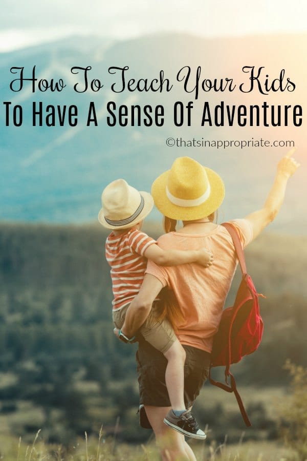 I refuse to put my kids in a bubble. I want to teach them how to have a sense of adventure, and getting out there and traveling and exploring the world is the way to teach your kids to have a sense of adventure #adventure #travel #travelwithkids #parenting #momlife #motherhood