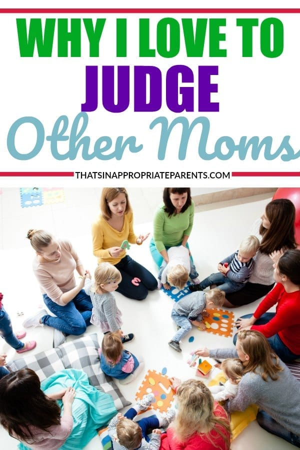 It never feels good when you are judged by another mom. But, what if it CAN feel good. Here's why I love to judge other moms. #momlife #support #encouragment #motherhood #sisterhood #raisingkids