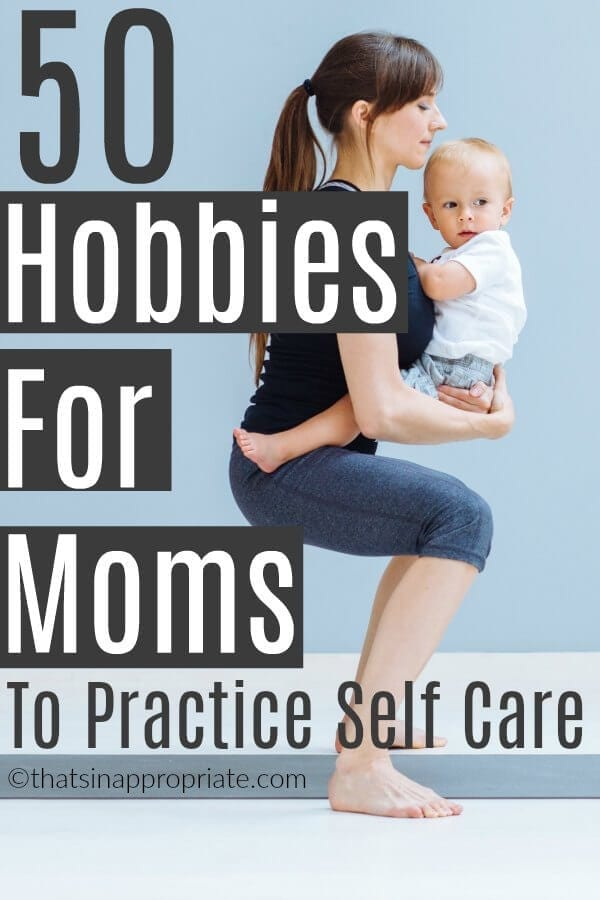 All moms need an outlet. So, it's good to find a hobby that you can enjoy as a mother to help you practice some self care in your life. Don't put yourself on hold. Use these 50 self care activities to jump start a self care routine today. #selfcare #selfcareideas #selfcareformoms #momlife #motherhood #selfcareidea #selfcareroutine #selfcareactivities