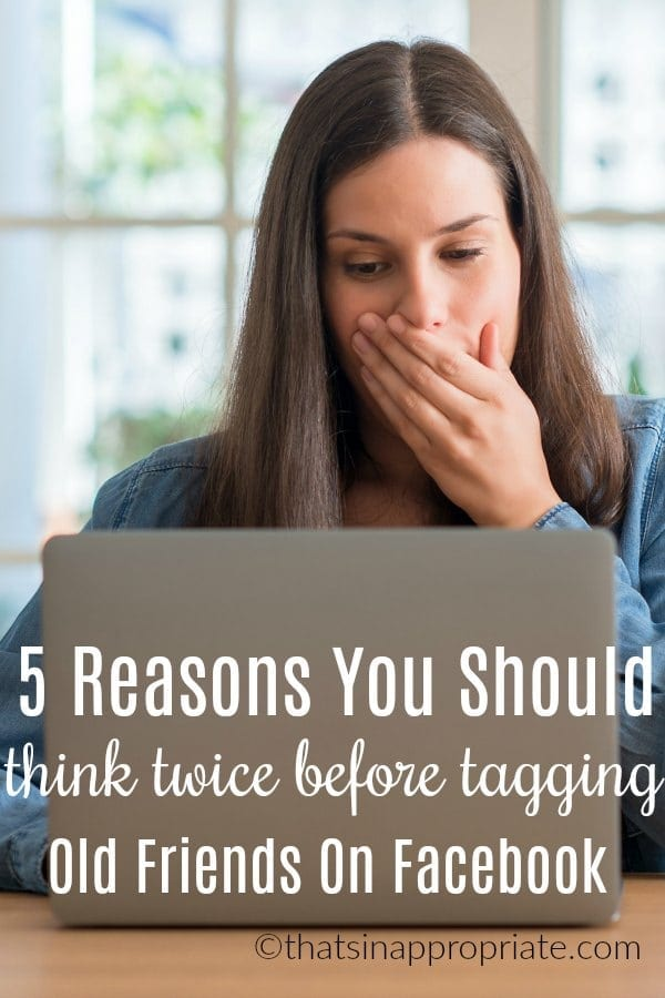 Social media is a world that we're all trying to navigate as it becomes even more prevalent in our lives. Think twice before you tag an old photograph on facebook for these 5 reasons. #facebook #socialmedia #online #socialmediaetiquette #momlife #parenting