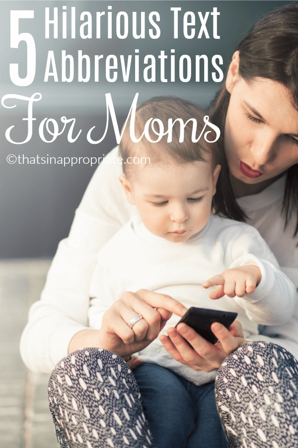 Texting between moms, or Mexting, is a hilarious way for moms to be completely honest about the struggles of motherhood. These 5 hilarious text abbreviations are perfect for moms. #momlife #texting #motherhood #parenting #mom #mommy