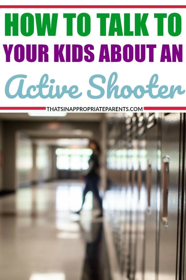 Whether we like it or not, it's important that we speak to our children about being safe at school, and that includes how to talk to them about being in an active shooter situation. Here are some tips for talking to your kids about this hard subject. #parenting #momlife #motherhood #activeshooter #schoolshooting