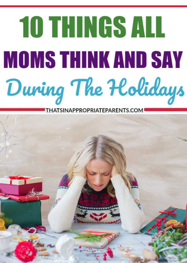 Do the holidays make you feel a little crazy sometimes? Well, you aren't alone.   Every single year from Black Friday through the new year, women everywhere are uttering, questioning, declaring and yelling the same damn things. #momlife #motherhood #holidays #happyholidays