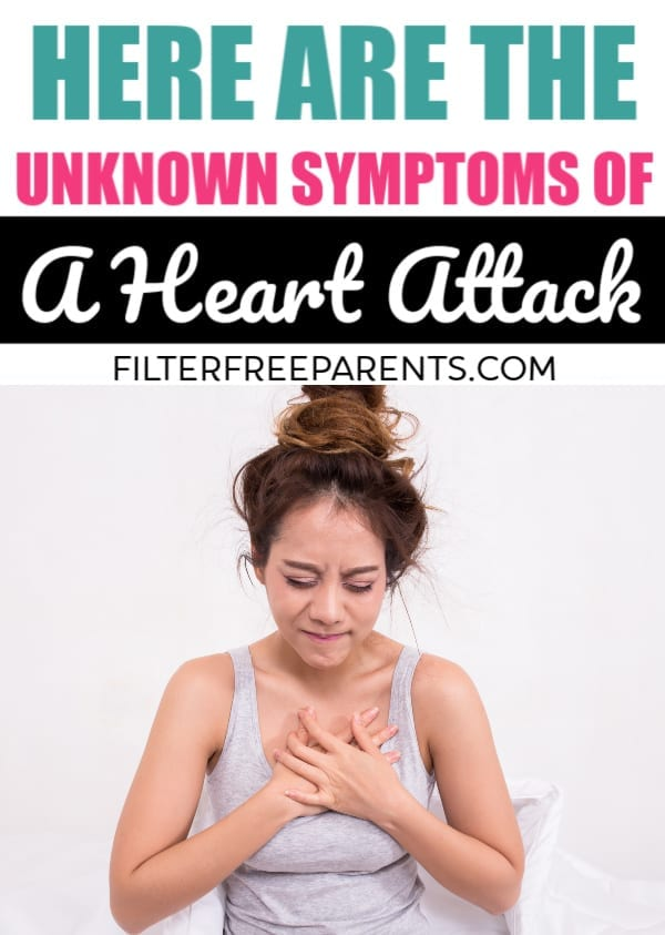 Want to know the signs and symptoms of a heart attack? They might surprise you. Heart attack is the number one killer of women and you need to know what to look for. #heartdisease #heartattacksymptoms #filterfreeparents