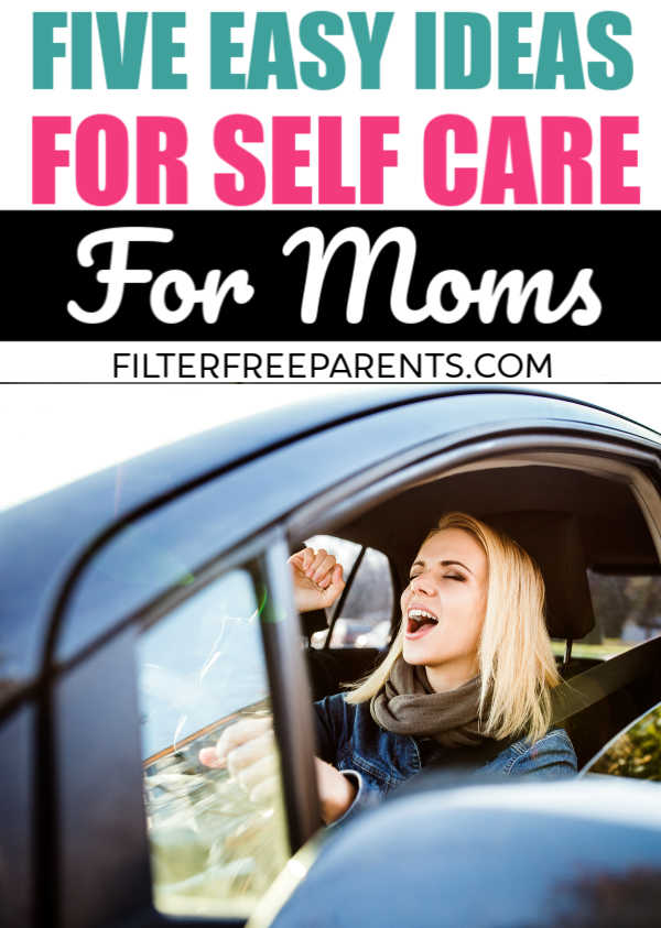 If you don't know how you could possibly practice self care as a mom, then think again. There are always easy ways to find a little self care time. Here are five easy ways to take care of yourself as a mom. #momlife #filterfreeparents #selfcare