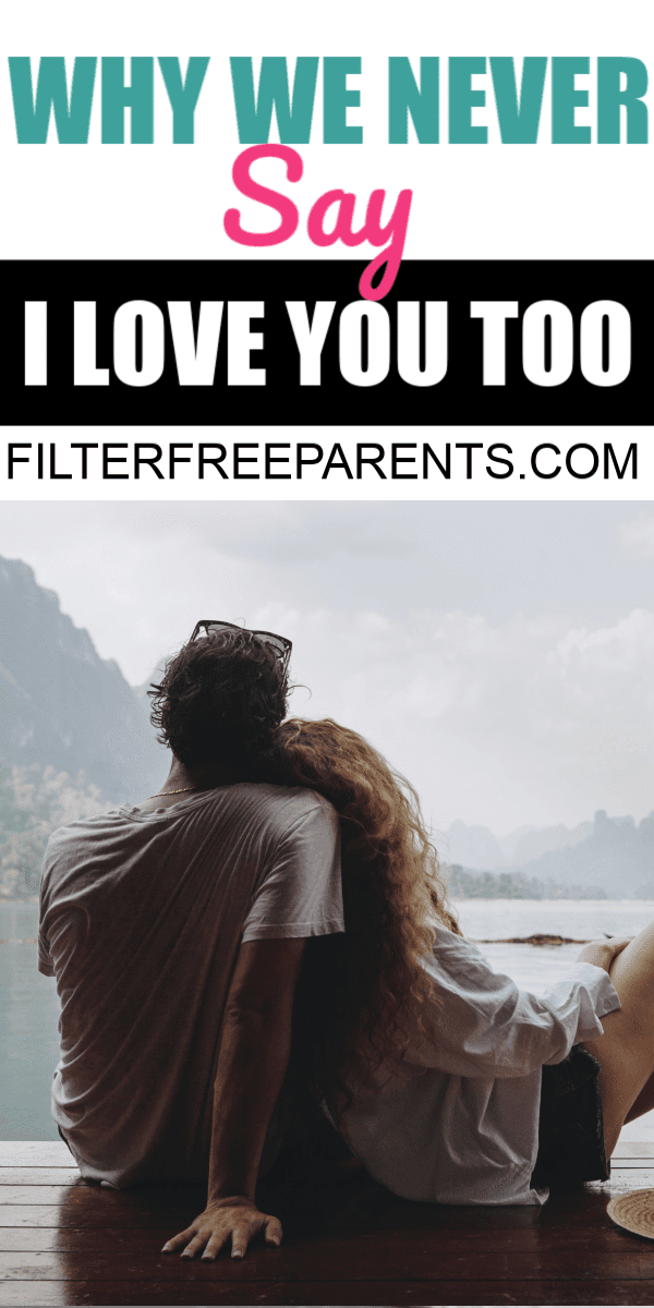 Why we never say I love you too in our marriage. #marriage #relationships