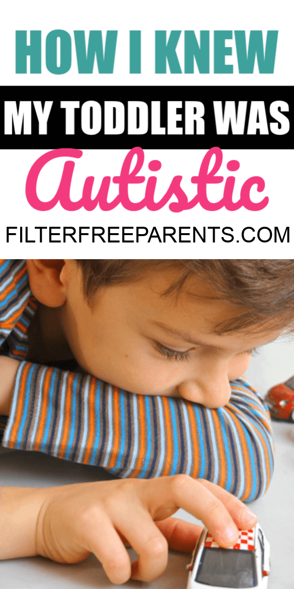 It can be a confusing time before you get the autism diagnosis. But, here's how I knew early on, when my child was a toddler that he had autism. #autism #autistic #filterfreeparents