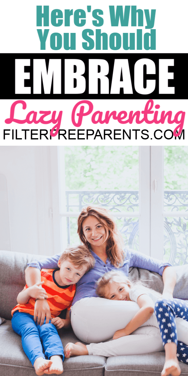 Sorry Tiger Moms Helicopter Parenting >> I M A Fan Of Lazy Parenting And Here S Why Filter Free Parents