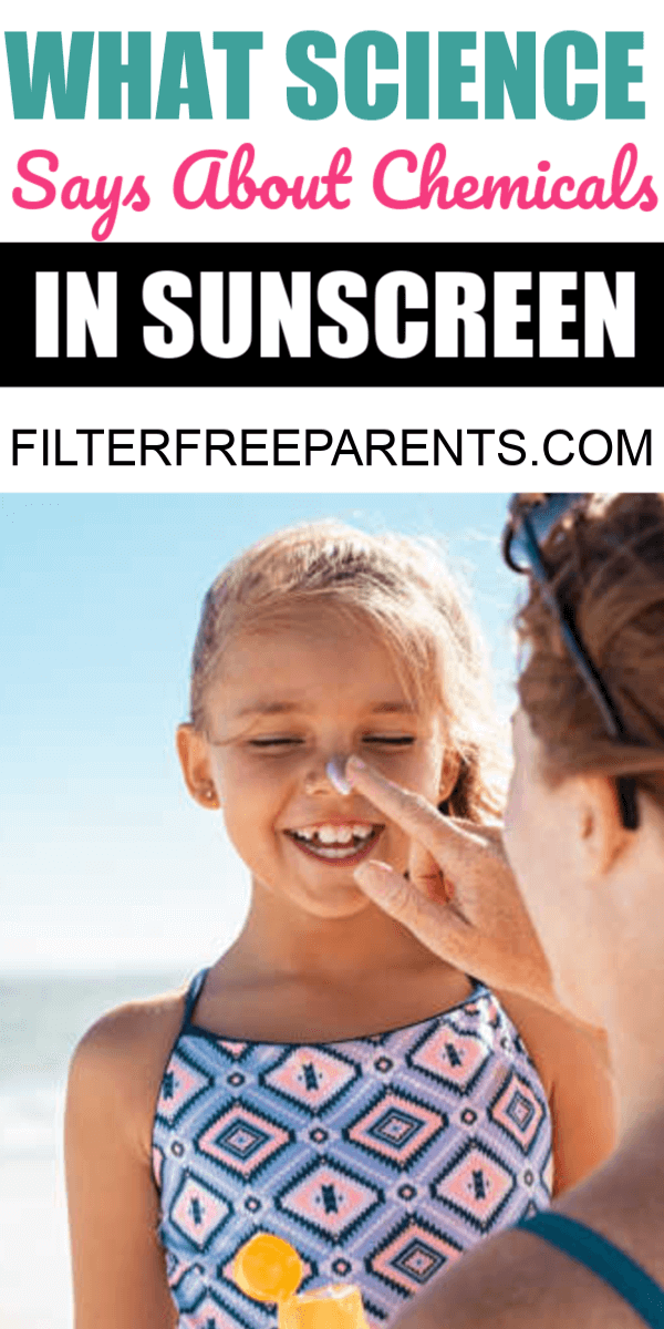 It's important for parents to know about the chemicals found in sunscreens. Did you know it can reach the bloodstream? Here's what you need to know to keep your kids safe. #sunscreen #parenting #filterfreeparents