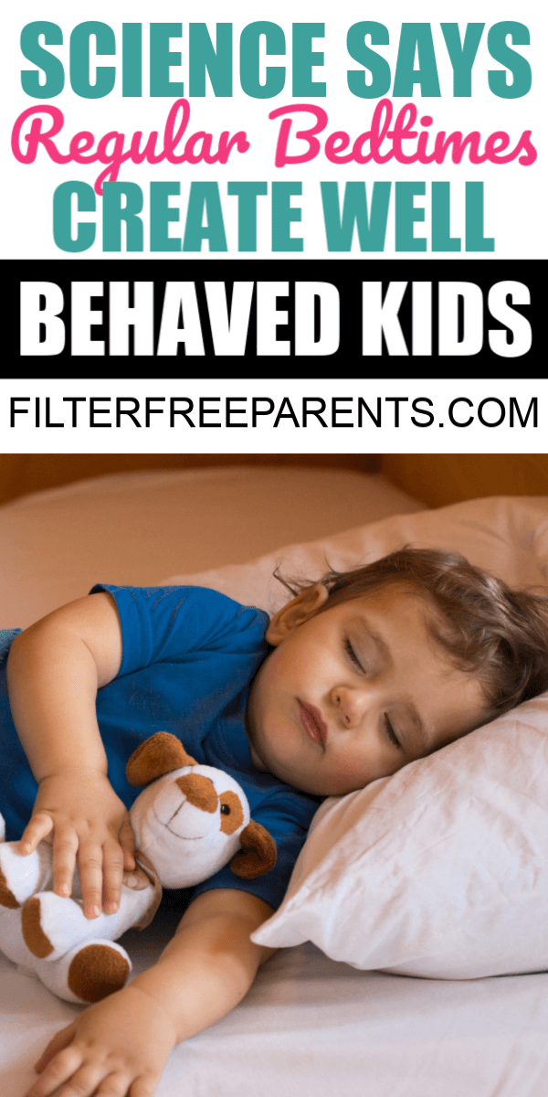 Science says that the key to well behaved kids is to have a regular bedtime routine. Putting your kids to bed at the same time every night and providing them with a healthy amount of sleep is the way to have well behaved kids. #sleep #filterfreeparents