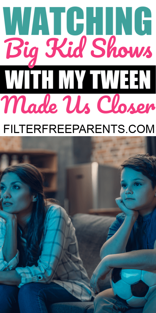 Watching inappropriate shows with my tween brought us closer together. And it gave us plenty of opportunities to talk about hard subjects, too. #tweens #tvshows #parenting