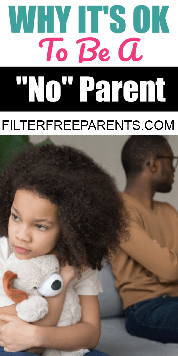 Being a yes parent is so much easier, but our kids need to hear us say no too. Parenting is difficult no matter what, but disappointing your children might seem like the hardest part. But, here's why you need to be OK with being a no parent. #filterfreeparents #parenthood #momlife