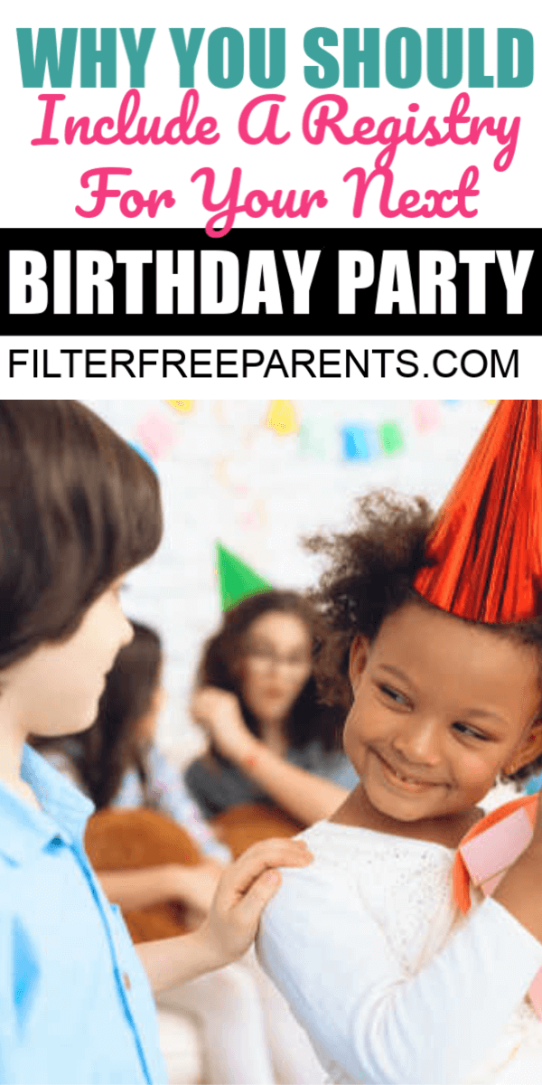 Have you ever thought it would be nice to include a gift registry on a kid's birthday party invite? Here's why it's a genius idea. #kidbirthdayideas #birthdayideas #filterfreeparents