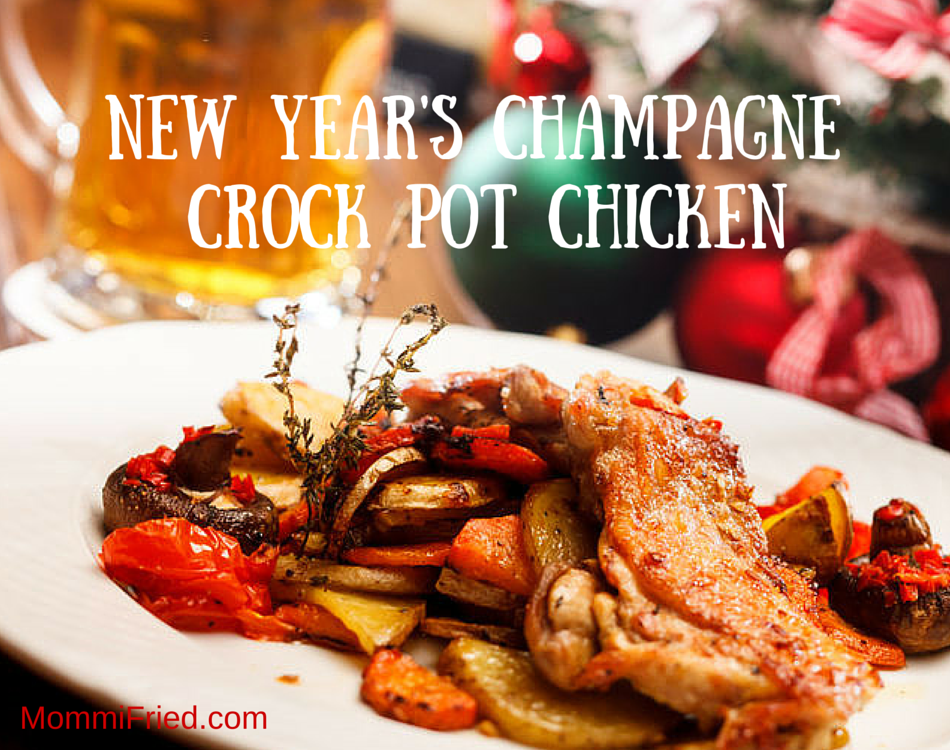 New Year's Champagne Crock Pot Chicken