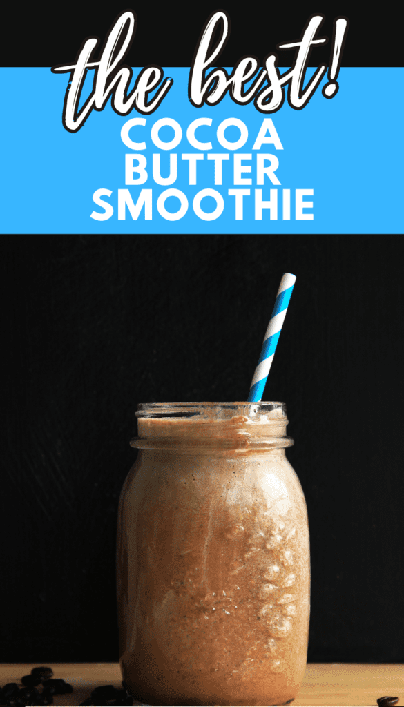 cocoa butter smoothie recipe