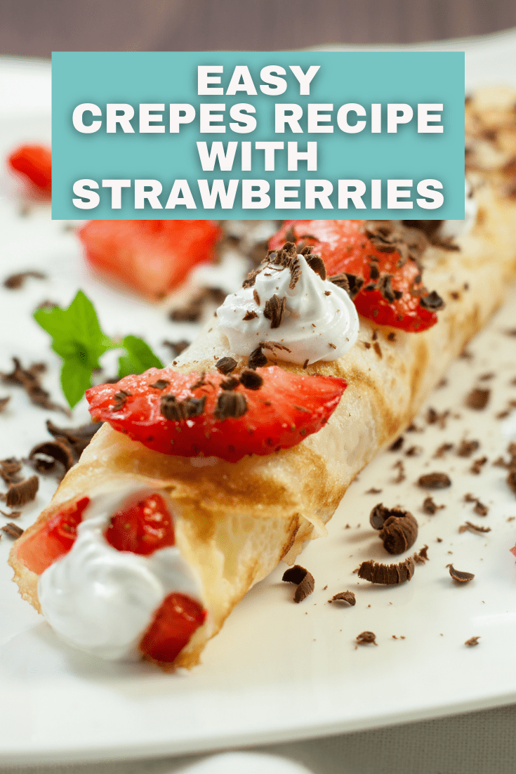 Sweet Crepes and Strawberries
